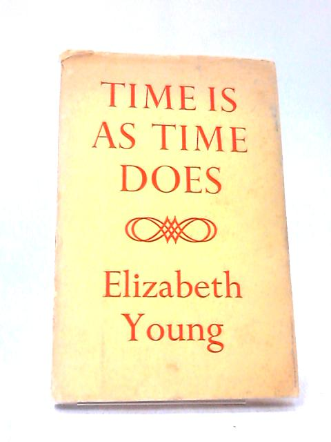 Time is as Time Does by Elizabeth Young