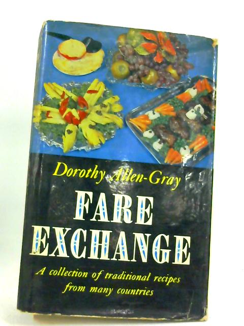 Fare exchange by Dorothy Allen-Gray