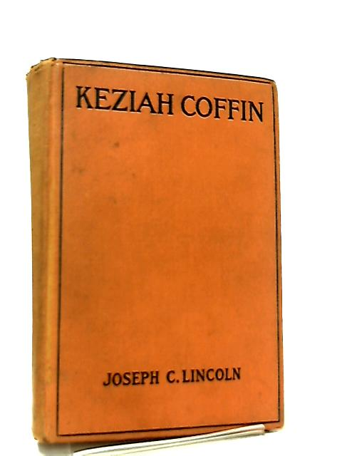 Keziah Coffin by Joseph C. Lincoln
