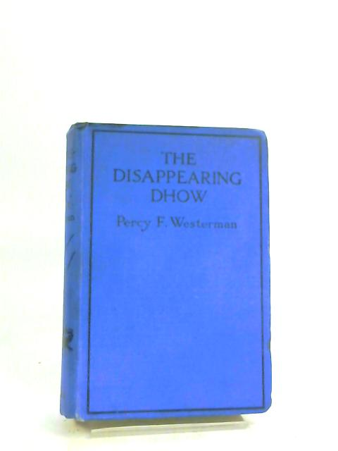 The Disappearing Dhow - by Westerman