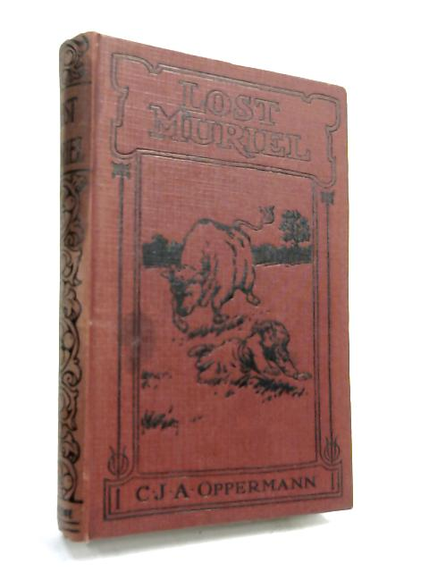 Lost Muriel- by C. J. A. Oppermann