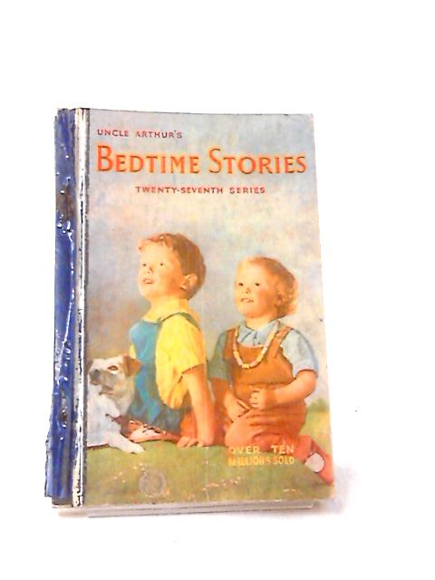 Uncle Arthur's Bedtime Stories, 27th Series by Arthur S. Maxwell