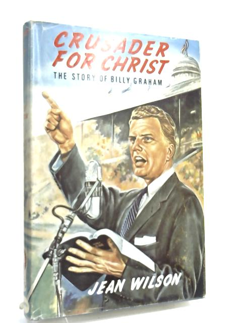 Crusader for Christ - by Jean Wilson