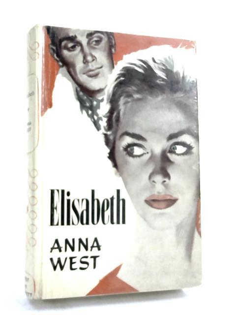 Elisabeth- by Anna West,