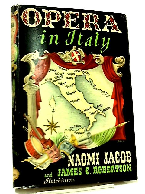 Opera in Italy by Naomi Jacob