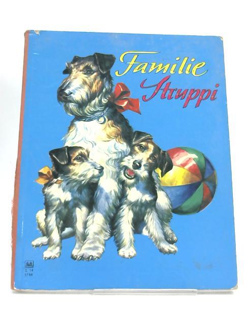 Familie Struppi- by Zwanziger, Aspasia