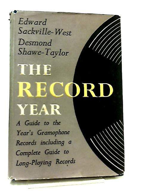 The Record Year by Edward Sackville-West