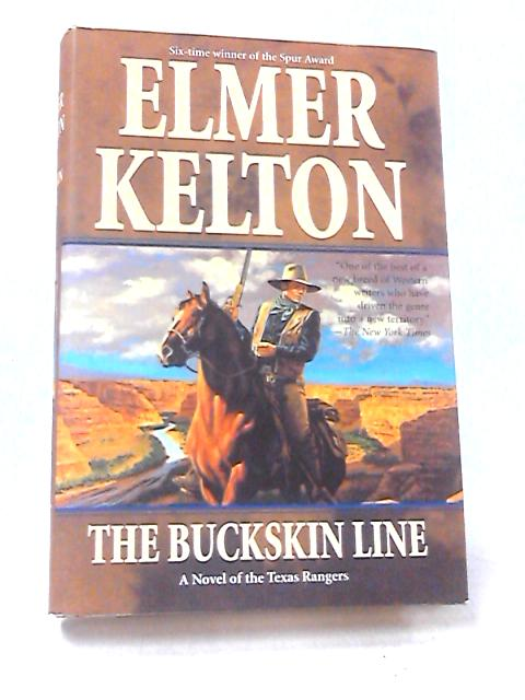 The Buckskin Line by Kelton, Elmer