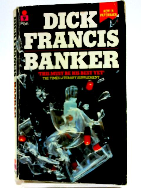 Banker by Francis, Dick