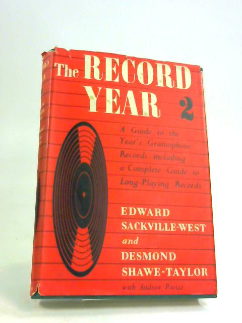 The record Year 2 by Edward Sackville-West ; Desmond Shawe-Taylor