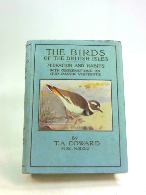 The Birds of the British Isles, Third Series by Coward, T.A.