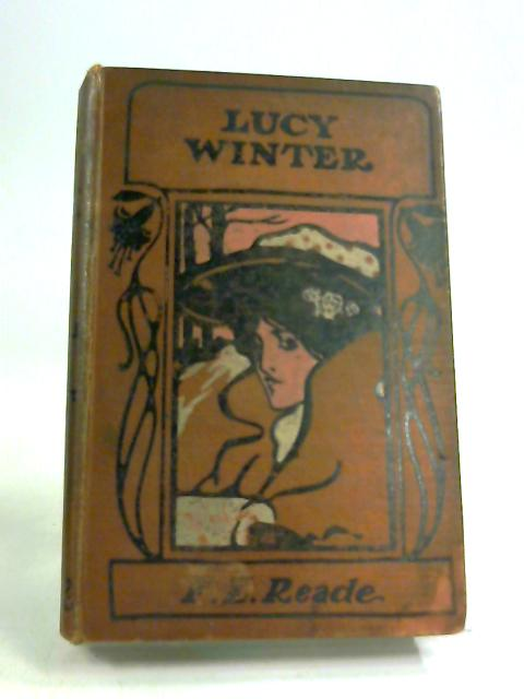 Lucy Winter by F E Reade