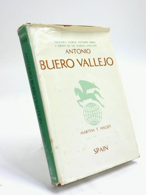 Antonio Buero Vallejo by M T Halsey