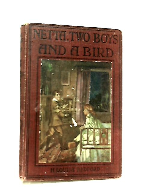 Netta, Two Boys and a Bird by H. Louisa Bedford