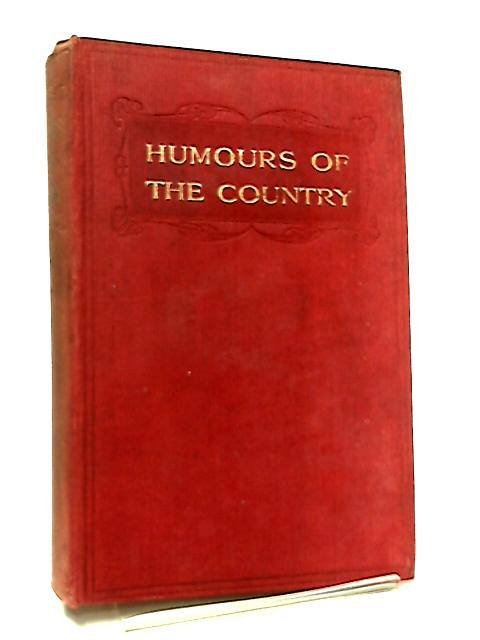 Humours of the Country by R. U. S.