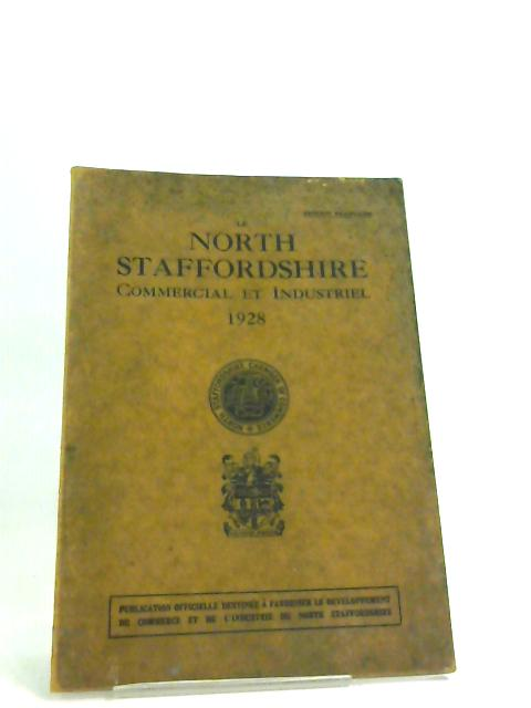 Le North Staffordshire Commercial Et Industriel by Sidney dodd