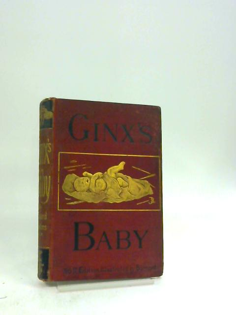Ginx's Baby: His Birth and Other Misfortunes by Edward Jenkins