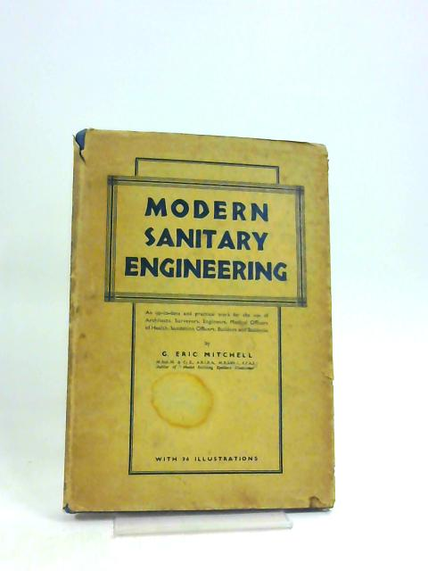 Modern Sanitary Engineering by G. Eric Mitchell