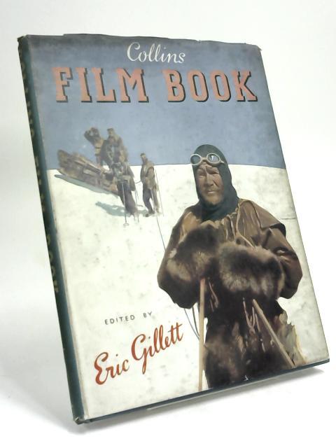 Collins Film Book by Eric Gillett