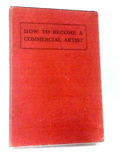 How to Become a Commercial Artist by Reginald Harrison