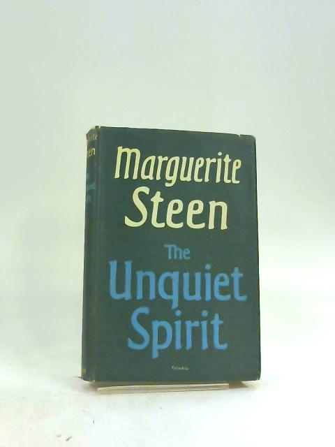 Unquiet Spirit by Margureite Steen