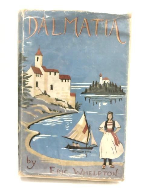 Dalmatia - by Eric Whelpton,