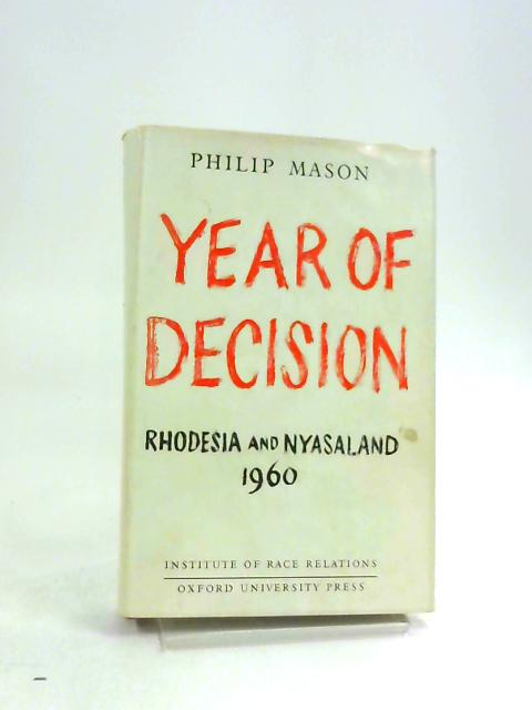 Years Of Decision by P Mason