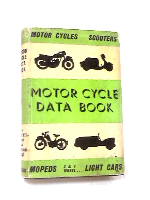 Motor Cycle Data Book by Williams, P.M. et al