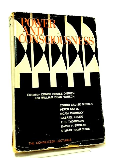 Power & Consciousness by C. C. O'Brien & W. D. Vanech