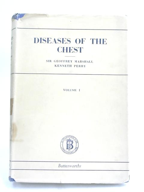 Diseases of the Chest-vol 1 by Geoffrey Marshall