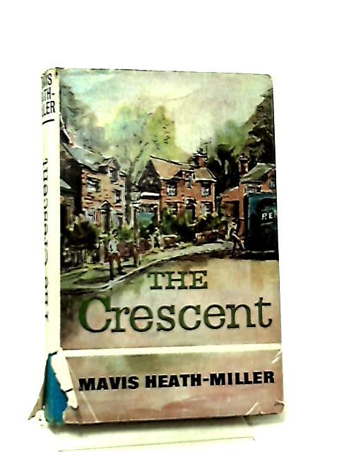 The Crescent by Mavis Heath-Miller