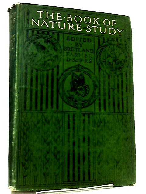The Book of Nature Studies Volume I by J. Bretland Farmer