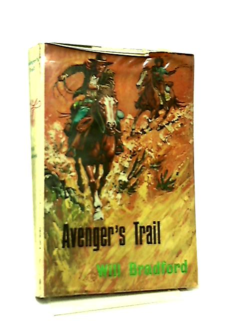 Avenger's Trail by Will Bradford