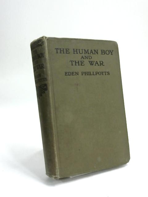The Human boy and the War By Eden Phillpotts