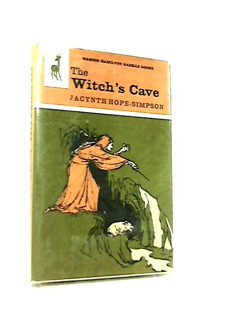 The Witch's Cave by Jacynth Hope-Simpson