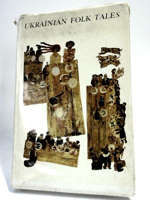 Ukrainian Folk Tales by Bilenko, Anatole