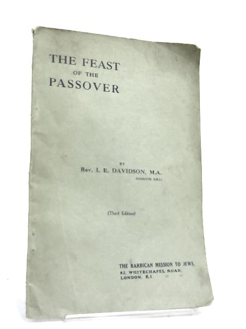 The Feast of the Passover by I. E Davidson