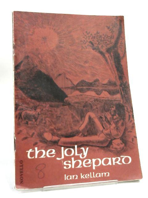 The Joly Shepard- Music score by Ian Kellam,