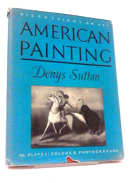 American Painting by Denys Sutton