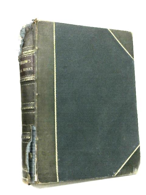 Longfellow's Poetical Works Illustrated by H W Longfellow