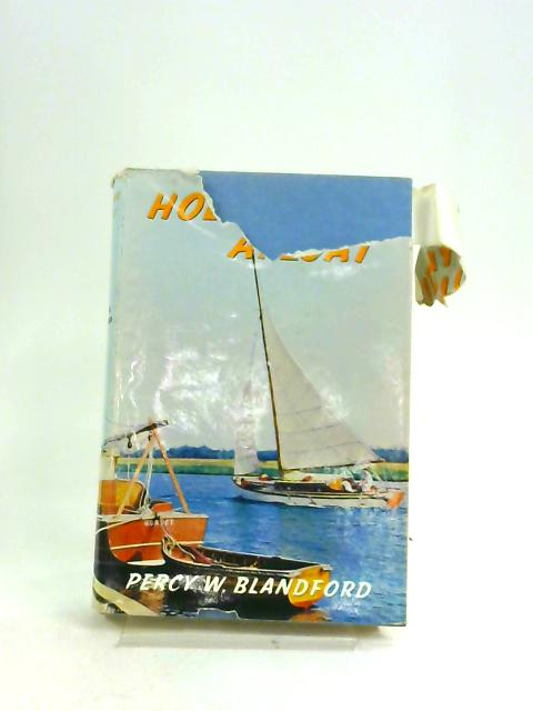 Holidays Afloat by Percy W Blandford