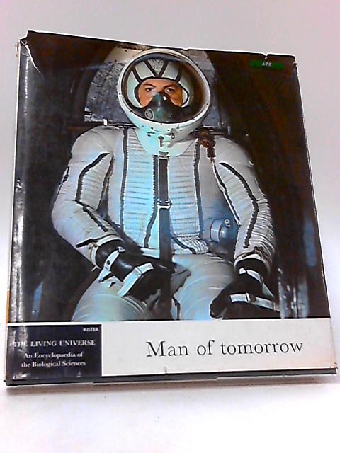 Man of Tomorrow by Perutz, M. F.