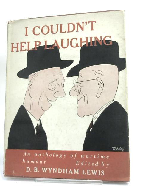 I Couldn't Help Laughing by D.B. Wyndham Lewis