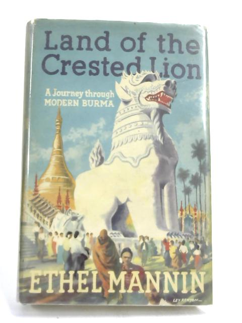 Land of the Crested Lion by Ethel Mannin,