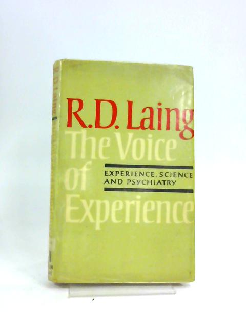 The Voice of Experience by R D Laing