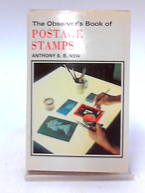 The Observer's Book of Postage Stamps by New, Anthony.