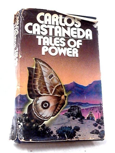 Tales of Power by Castaneda, Carlos