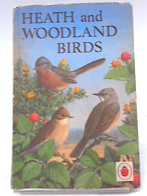 Heath and Woodland Birds (Natural History) by Leigh-Pemberton, John