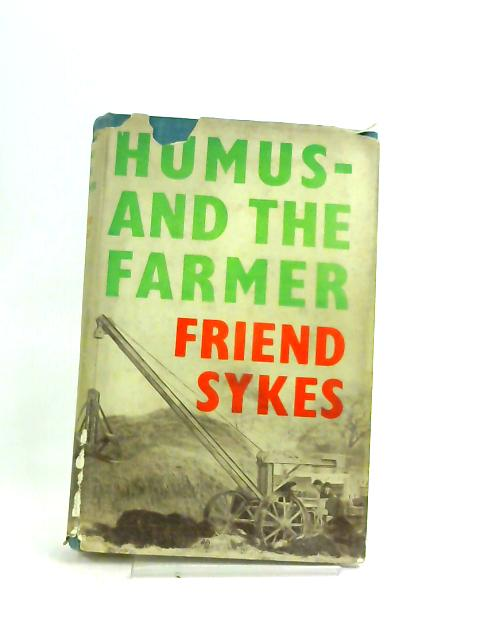 Humus - And The Farmer by Friend Sykes