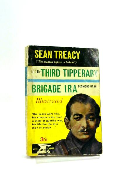 Sean Treacy And The Third Tipperary Brigade I.R.A. Illustrated by Ryan Desmond.